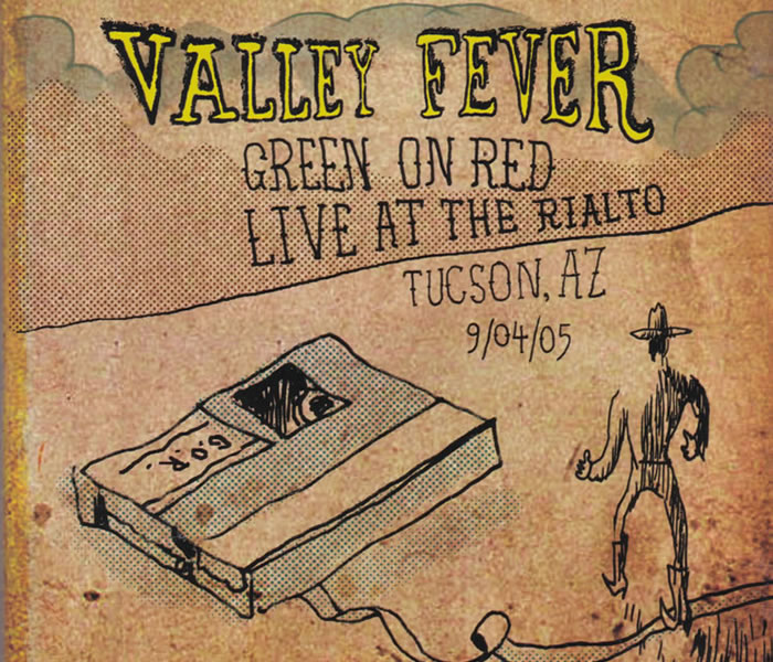 Green On Red Valley Fever